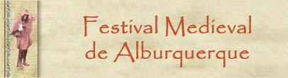 Un paseo por el festival medieval de Alburquerque y sus inicios.