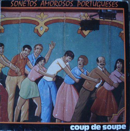 "Sonetos amorosos portugueses de ""Coup de soupe"""